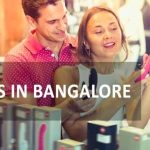 How to get sex toys in Bangalore?