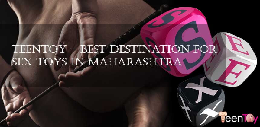 Teentoy – Best destination for sex toys in Maharashtra